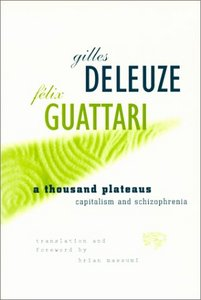 A Thousand Plateaus, by G. Deleuze and F. Guattari rental Austin, TX