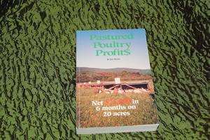 Pastured Poultry Profit$ Book by Joel Salatin rental Traverse City-Cadillac, MI