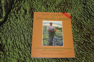 The New Organic Grower book rental Traverse City-Cadillac, MI