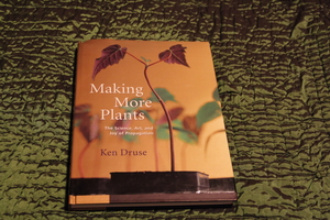 Making More Plants by Ken Druse Book rental Traverse City-Cadillac, MI